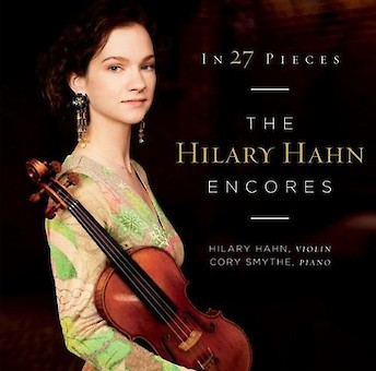 In 27 Pieces: the Hilary Hahn Encores cover image