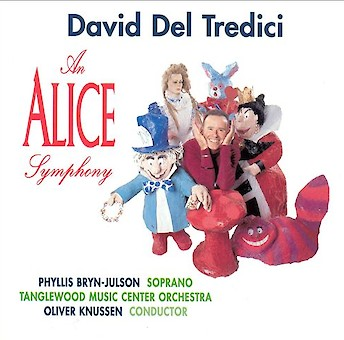 David Del Tredici: An Alice Symphony / Phyllis Bryn-Julson / Oliver Knussen cover image