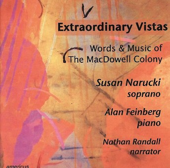Extraordinary Vistas: Words and Music of The MacDowell Colony cover image