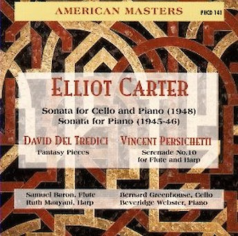 Chamber Music of Elliott Carter, David Del Tredici and Vincent Persichetti cover image